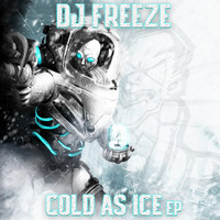 DJ Freeze - Cold As Ice