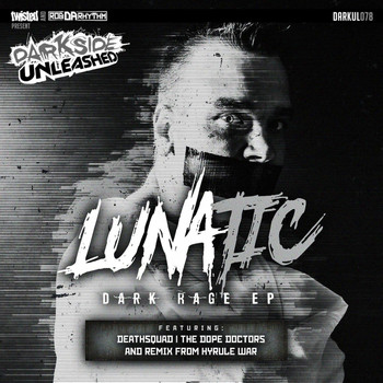 Lunatic - Dark Rage EP