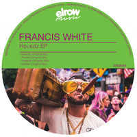 Francis White - Housdz EP