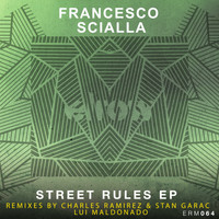 Francesco Scialla - Street Rules
