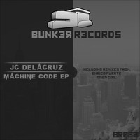 JC Delacruz - Machine Code EP