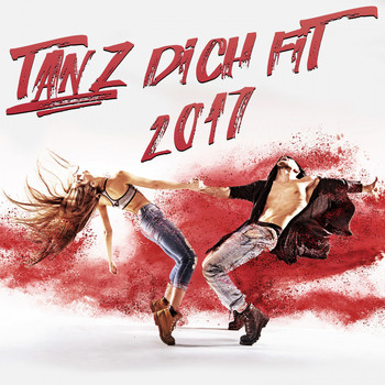 Various Artists - Tanz Dich fit 2017