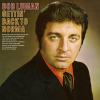 Bob Luman - Getting Back to Norma