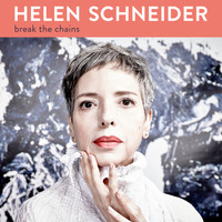 Helen Schneider - Break The Chains