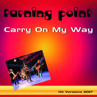 TURNING POINT - Carry on My Way (2017)