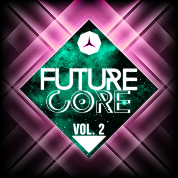 Various Artists - Future Core, Vol. 2