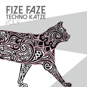Various Artists - Fize Faze Techno Katze, Vol. 4