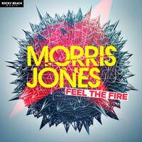 Morris Jones - Feel the Fire