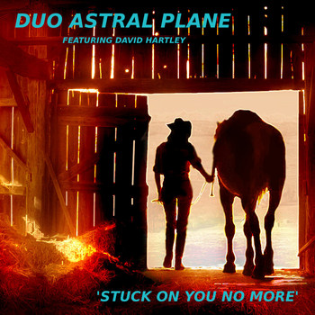 Duo Astral Plane - Stuck on You No More