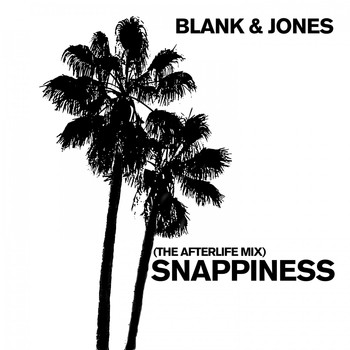 Blank & Jones - Snappiness (The Afterlife Mix)