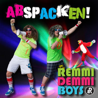 Remmi Demmi Boys - Abspacken!