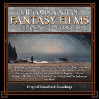 Bernard Herrmann - The Golden Age of Fantasy Films: 20 Classic Film Themes (Original Soundtrack Recordings)