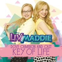 "Dove Cameron - Key of Life (From ""Liv and Maddie"")"