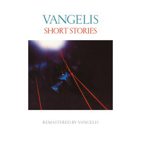 Jon & Vangelis - Short Stories (Remastered)