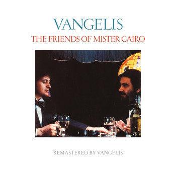 Jon & Vangelis - The Friends Of Mister Cairo (Remastered)