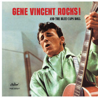 Gene Vincent - Gene Vincent Rocks! And The Blue Caps Roll