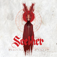 Seether - Poison The Parish (Explicit)