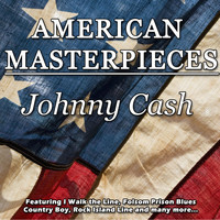 Johnny Cash - American Masterpieces - Johnny Cash