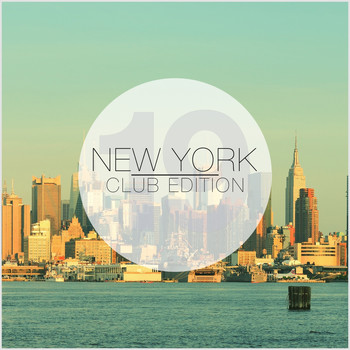 Various Artists - New York Club Edition, Vol. 19