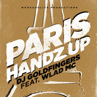DJ Goldfingers - Paris Handz Up