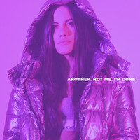 Sofi de la Torre - Another. Not me. I'm Done. (Explicit)