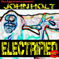 John Holt - Electrified, Vol. 2