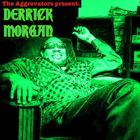 Derrick Morgan - The Aggrovators Present Derrick Morgan