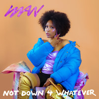 Iman - Not Down 4 Whatever