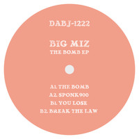 Big Miz - The Bomb EP