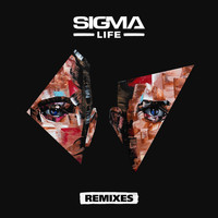 Sigma - Life (Remixes)