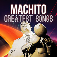 Machito - Greatest Songs