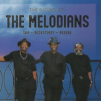 The Melodians - The Return Of The Melodians