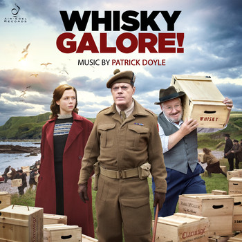 Patrick Doyle - Whisky Galore! (Original Motion Picture Soundtrack)