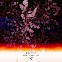 Ian Carvalho - Brother