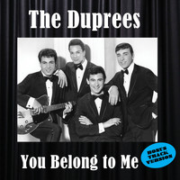 The Duprees - You Belong to Me (Bonus Track Version)