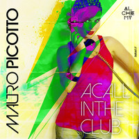 Mauro Picotto - A Call in the Club