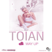 Toian - Luv Way Up - Single