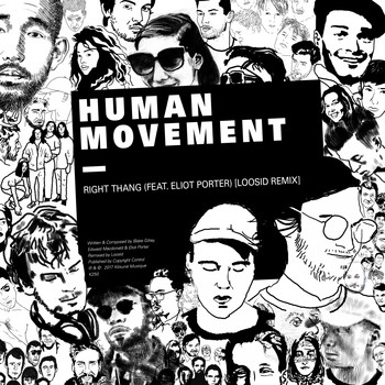 Human Movement - Right Thang (Loosid Remix)