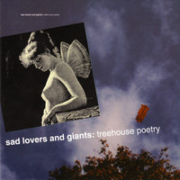 Sad Lovers & Giants - Treehouse Poetry
