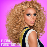 Rupaul - Remember Me: Essential, Vol. 1