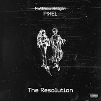 Pixel - The Resolution
