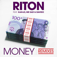 Riton - Money (feat Kah-Lo, Mr Eazi & Davido) [Remixes]
