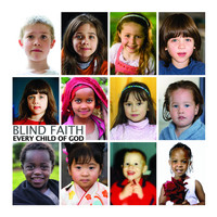 Blind Faith - Every Child of God