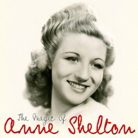 Anne Shelton - The Magic of Anne Shelton