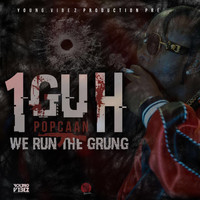 Popcaan - 1Guh (We Run the Grung) (Explicit)