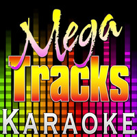Mega Tracks Karaoke Band - Never Say Never (Originally Performed by Justin Bieber & Jaden Smith) [Karaoke Version]