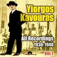 Yiorgos Kavouras - All Recordings 1936-1940, Vol. 1