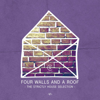 Various Artists - Four Walls and a Roof - The Strictly House Selection, Vol. 6