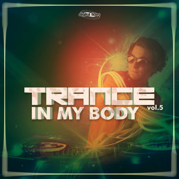 Various Artists - Trance In My Body, Vol. 5