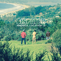 Dispatch - America, Location 12 (Explicit)